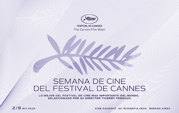 Cannes Film Week:  From December 2 to 8, Cannes films go to Buenos Aires!